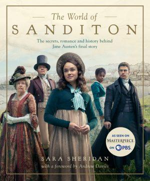 The World of Sanditon, by Sara Sheridan (2019)