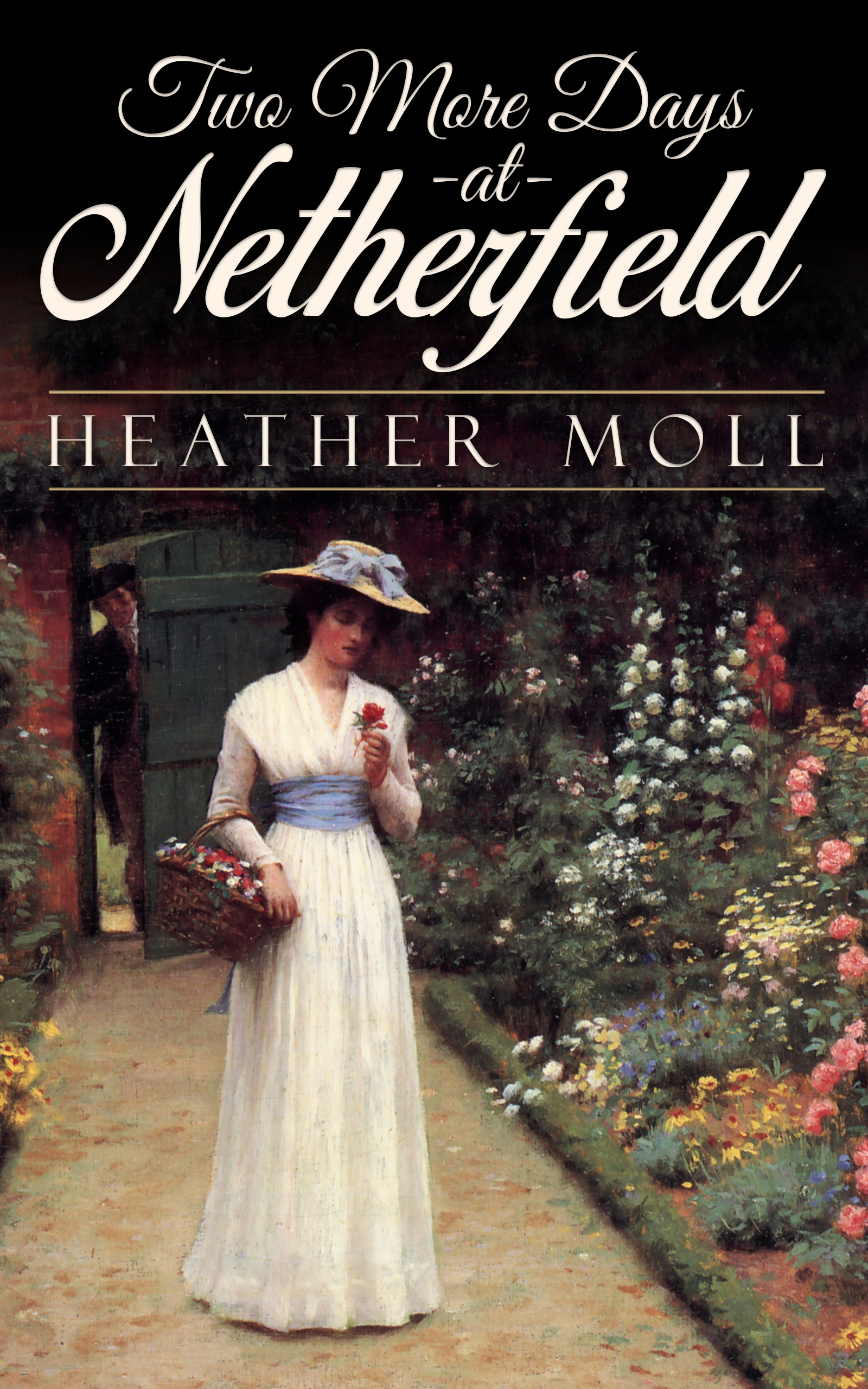 Two More Days at Netherfield, by Heather Moll (2020)