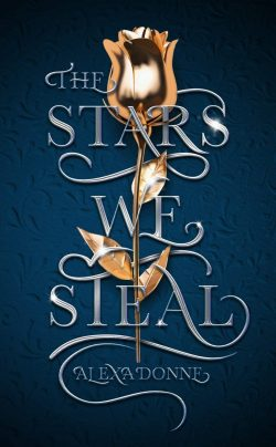 The Stars We Steal, by Alexa Donne (2020