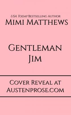 A Cover Reveal and Preview of Gentleman Jim, by Mimi Matthews