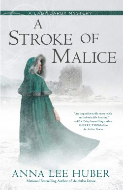 A Stroke of Malice by Anna Lee Huber 2020