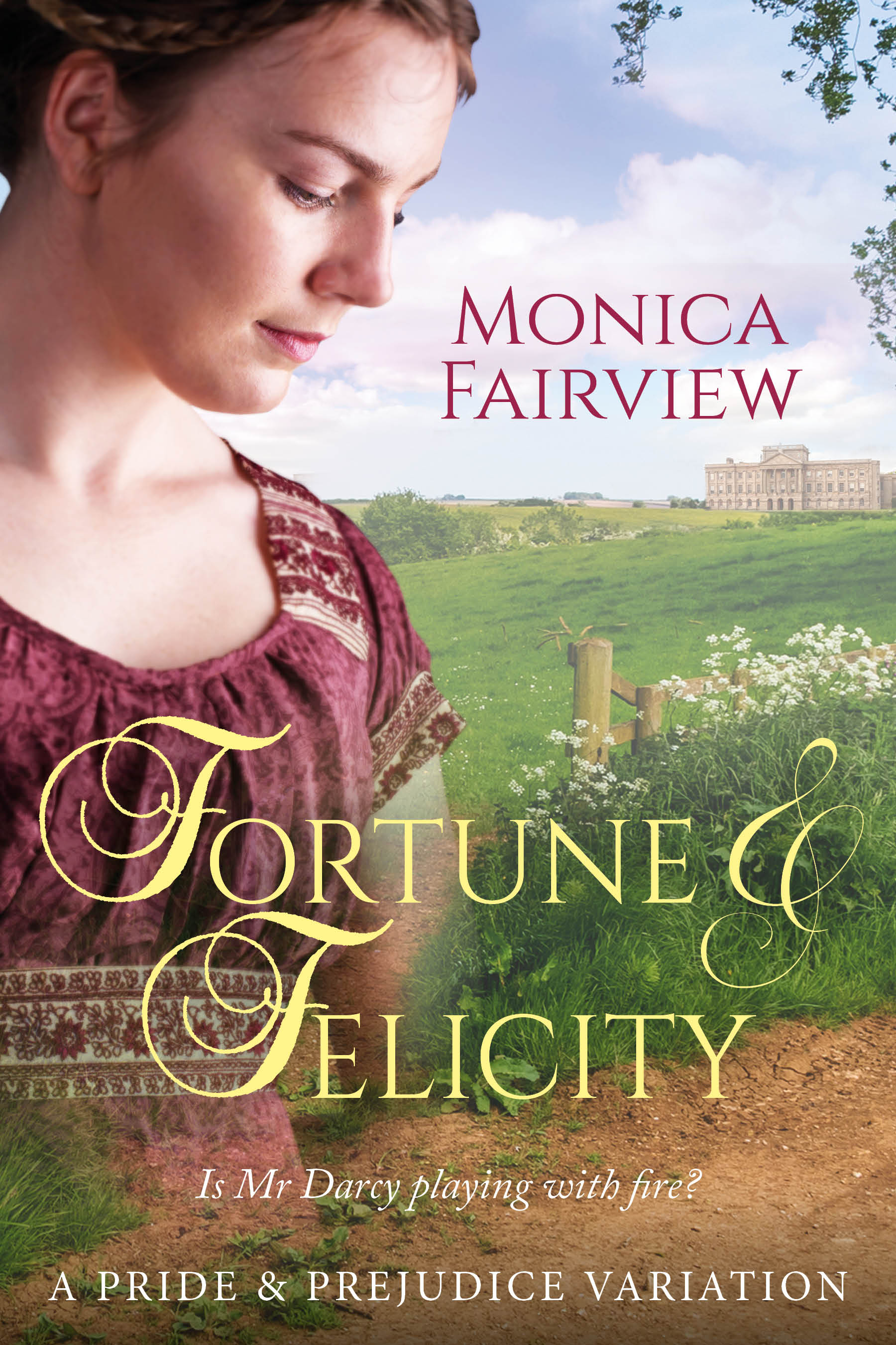 Fortune and Felicity by Monica Fairview 2020