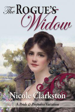 The Rogue's Widow by Nicole Clarkston 2020
