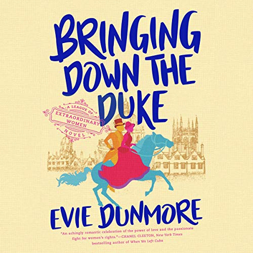 Bringing Down the Duke by Evie Dunmore 2019