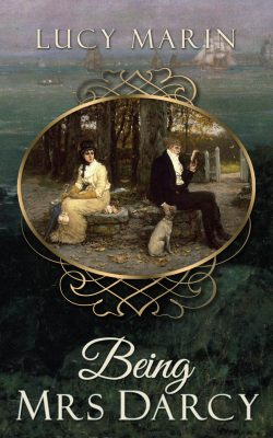 Being Mrs Darcy, by Lucy Marin 2020