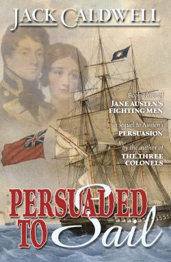 Persuaded to Sail, by Jack Caldwell 2020