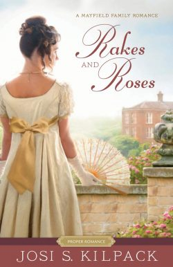 Rakes and Roses by Josi S Kilpack 2020