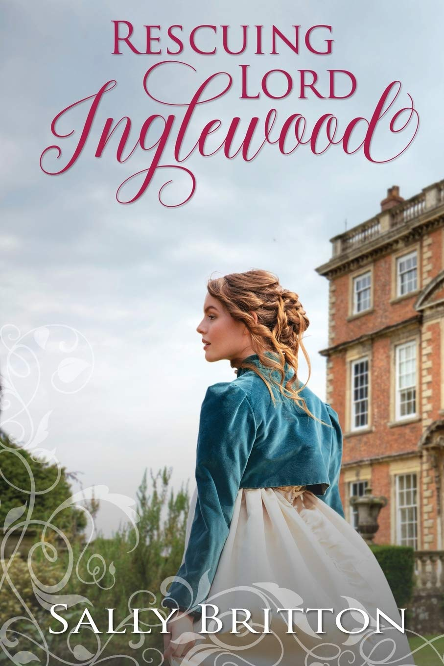 Rescuing Lord Ingelwood, by Sally Britton (2019)
