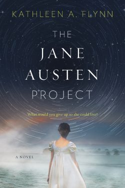 The Jane Austen Project by Kathleen A Flynn 2017