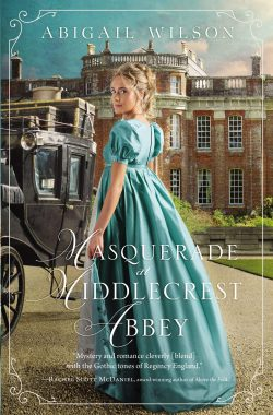 The Masquerade at Middlecrest Abbey by Abigail Wilson 2020
