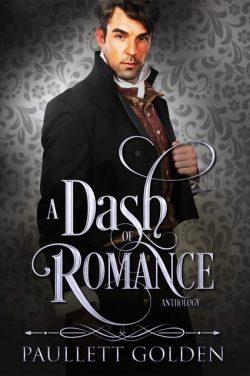 A Dash of Romance by Paullett Golden 2020