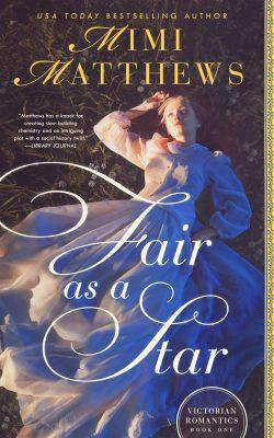 Fair as a Star by Mimi Matthews 2020