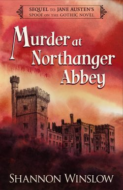 Murder at Northanger Abbey by Shannon Winslow 2020