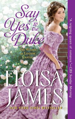Say Yes to the Duke by Eloisa James 2020
