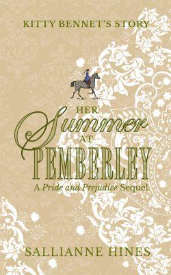 Her Summer at Pemberley by Sallianne Hines 2020