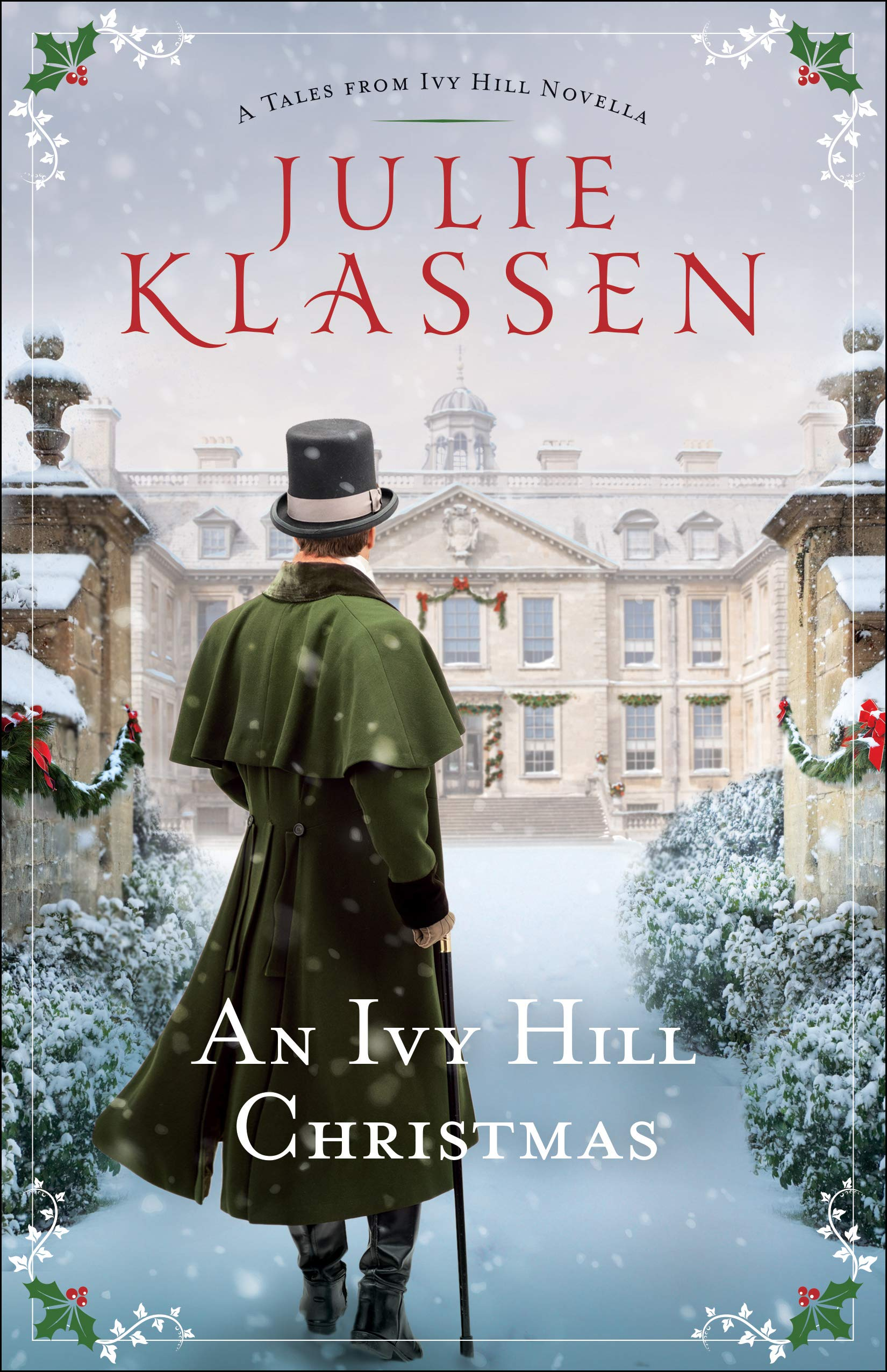 Ivy Hill Christmas by Julie Klassen 2020