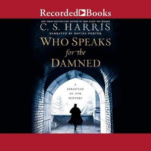 Who Speaks for the Damned by CS Harris 2020 audiobook