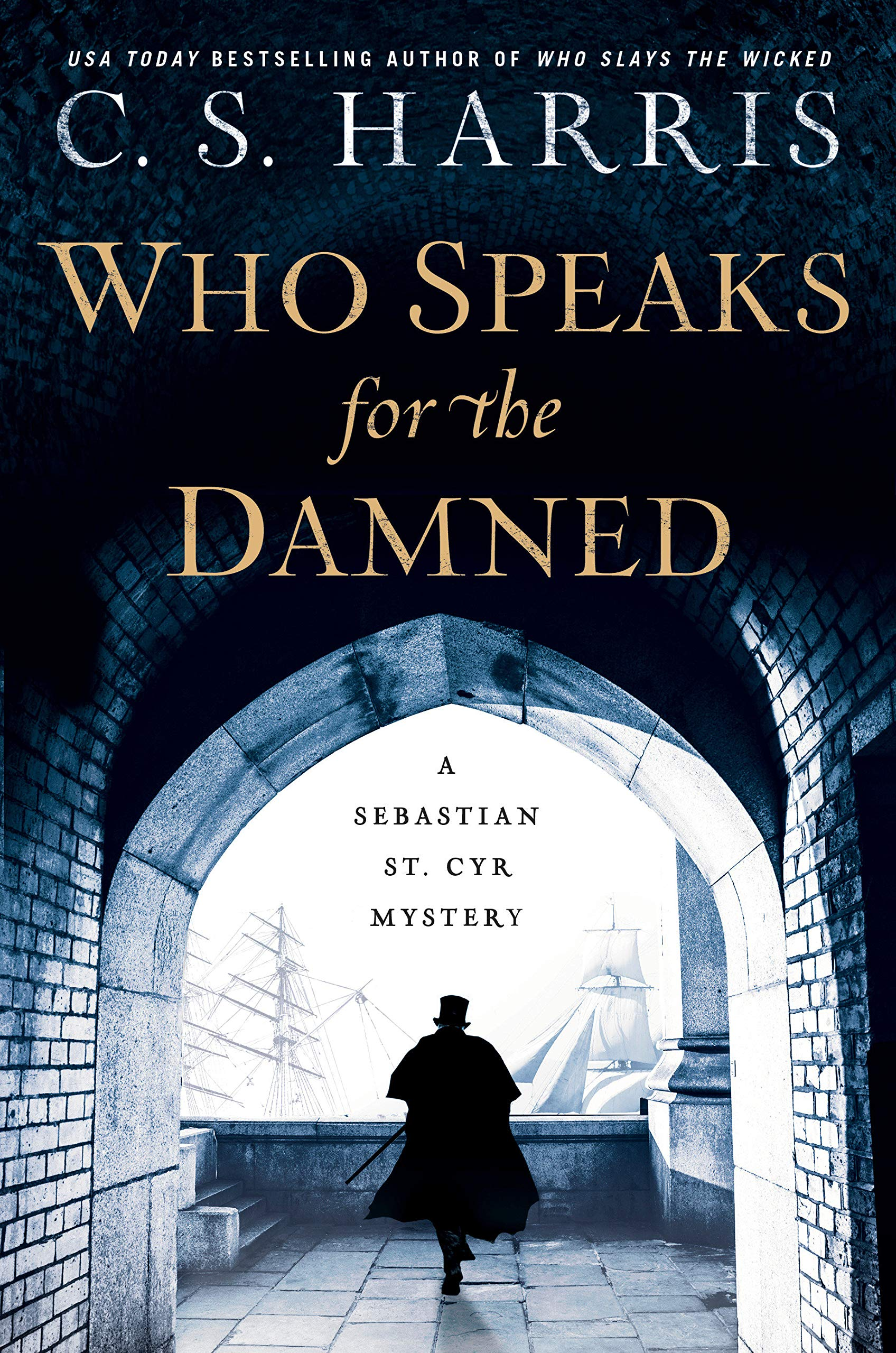 Who Speaks for the Damned by CS Harris 2020