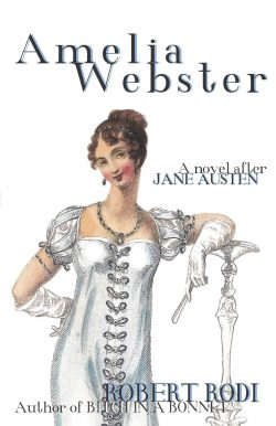 Ameila Webster A Novel After Jane Austen by Robert Rodi 2020