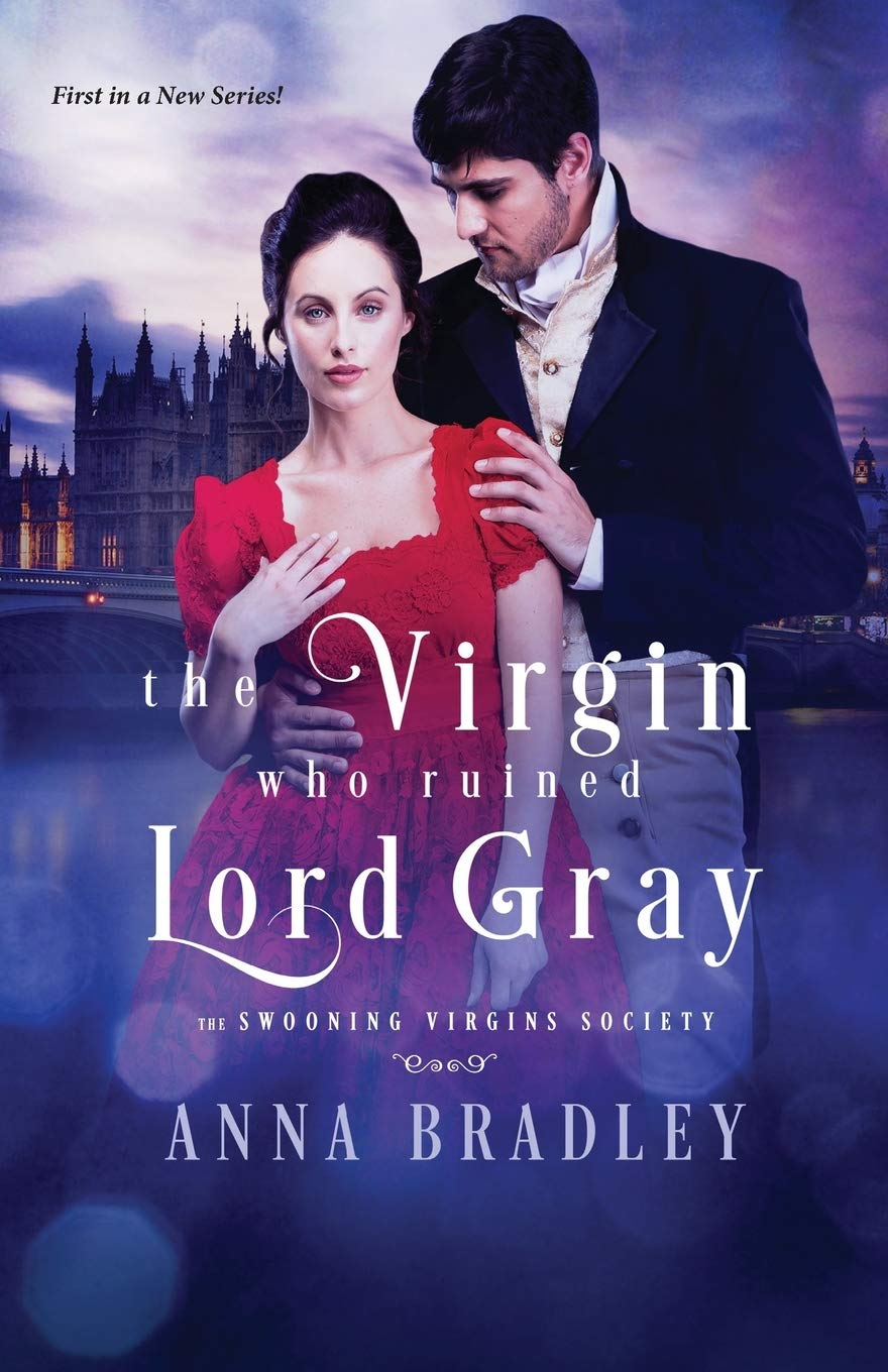 The Virgin Who Ruined Lord Gray by Anna Bradley 2020