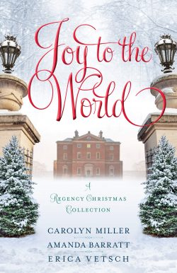 Joy to the World: A Regency Christmas Collection 2020