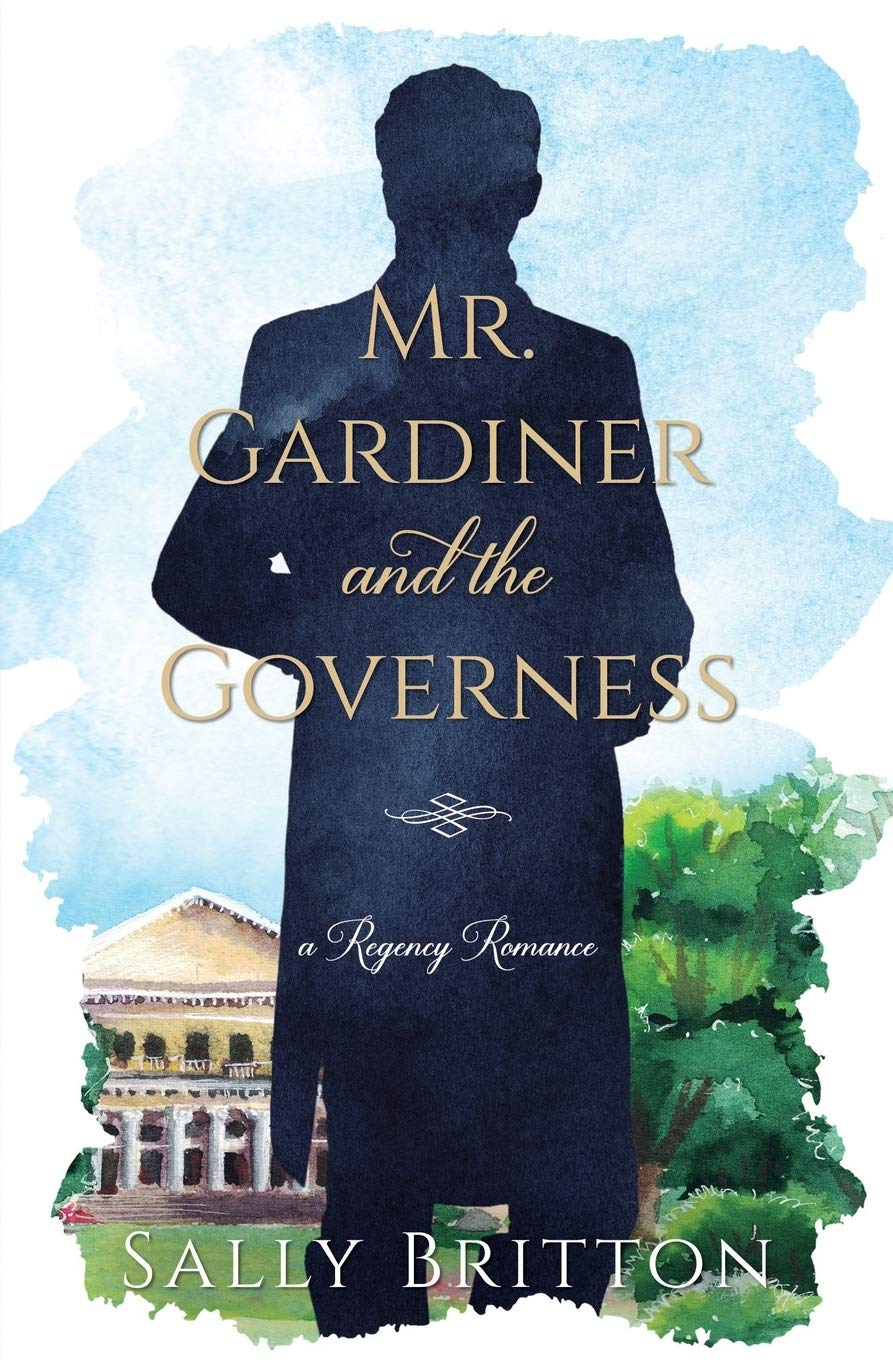 Mr Gardiner and the Governess by Sally Britton 2020
