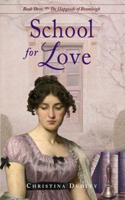 School for Love, by Christina Dudley 2020