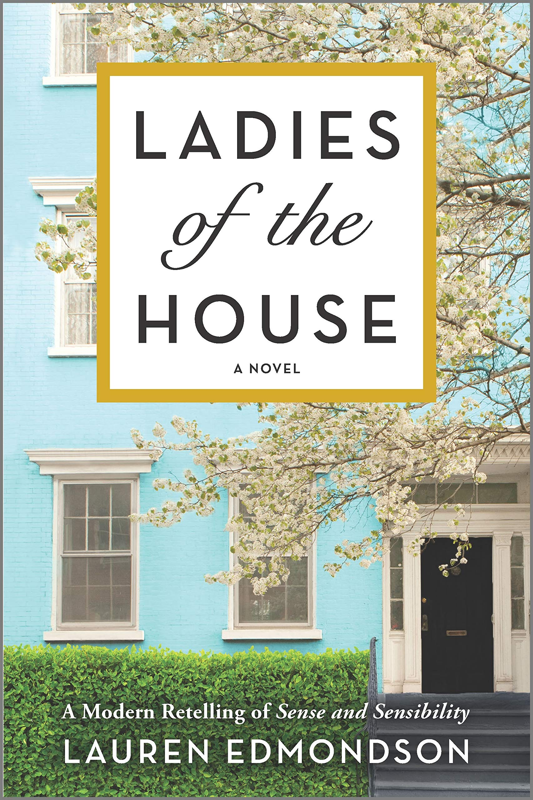 The Ladies of the House by Lauren Edmondson 2021