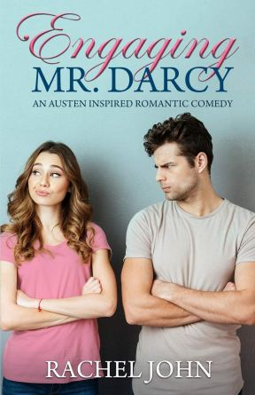 Engaging Mr Darcy by Rachel John 2018