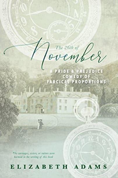 The 26th of November by Elizabeth Adams