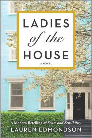 The Ladies of the House by Lauren Edmondson 2021