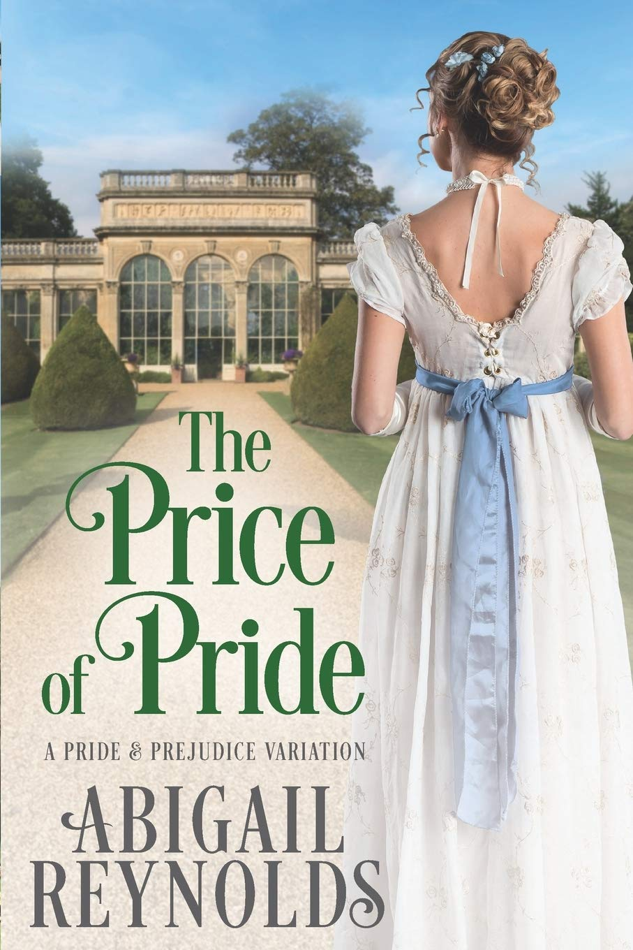 The Price of Pride by Abigail Reynolds 2020