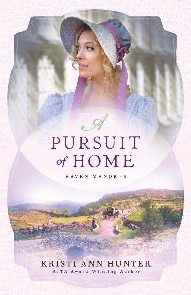 A Pursuit of Home by Kristi Ann Hunter
