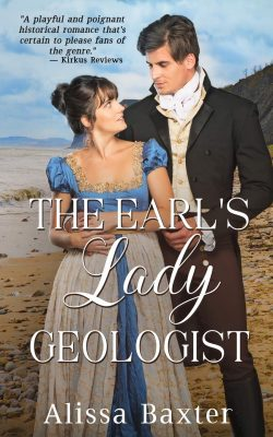 The Earl's Lady Geologist by Alissa Baxter 2021